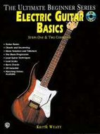 The-Ultimate-Beginner-Series:-Electric-Guitar-Basics-Steps-One-&-Two-Combined-(Book-CD)