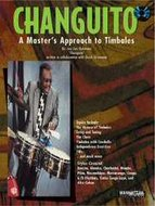 Changuito:-A-Masters-Approach-To-Timbales-(Book-CD)
