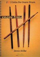 Denis-Stilke:-Snare-Time-2x5-Solos-For-Snare-Drum-(Book)