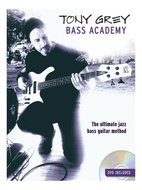 Tony-Grey:-Bass-Academy-(Book-DVD)