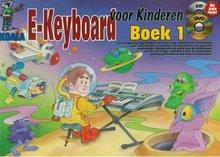 E-Keyboard-Voor-Kinderen:-Boek-1-(Boek-CD-DVD)
