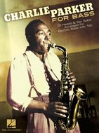 Charlie-Parker-For-Bass:-20-Heads-&-Sax-Solos-Arranged-For-Electric-Bass-(Book)
