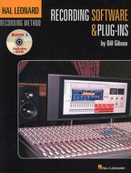The-Hal-Leonard-Recording-Method:-Book-3-Recording-Software-&-Plug-Ins-(Book-DVD)
