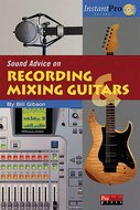Sound-Advice-On-Recording-And-Mixing-Guitars-(Book-CD-15x23cm)