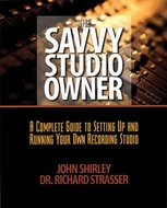 The-Savy-Studio-Owner-A-Complete-Guide-To-Setting-Up-And-Running-Your-Own-Recording-Studio-(Book)