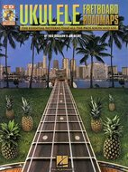 Fretboard-Roadmaps:-Ukulele-(Book-Online-Audio)