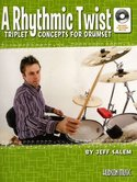Jeff-Salem:-A-Rhythmic-Twist-Triplet-Concepts-For-Drumset-(Book-CD)