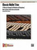Classic-Mallet-Trios-for-Marimba-and-Vibraphone-(Partituur-+-Partijen)