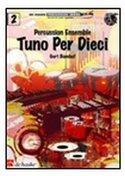 Tuno-Per-Dieci-Percussion-Series-Gert-Bomhof-(Partituur-+-Partijen)