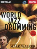 Berklee-Press:-Mark-Walker-World-Jazz-Drumming-(Book-CD)
