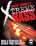 Bunny-Brunels-Xtreme!-Bass-Ideas-And-Exercises-To-Unlock-Your-Creativity-(Book-CD)