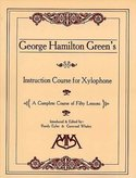 George-Hamilton-Greens-Instruction-Course-For-Xylophone-(Book)