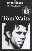 The-Little-Black-Songbook:-Tom-Waits-(Akkoorden-Boek)-(19x12cm)