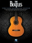 The-Beatles:-For-Easy-Classical-Guitar-(Book)