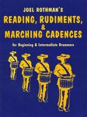Joel-Rothman:-Reading-Rudiments-And-Marching-Cadences-(Book)