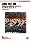 Classic-Mallet-Trios-for-Marimba-and-Vibraphone-(Partituur-+-Partijen)