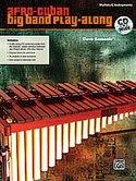 Afro-Cuban-Big-Band-Play-Along-for-Mallets-(Melodisch-Percussie-C-instrumenten)-(Book-CD)