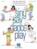 Cristi-Cary-Miller-and-Kathlyn-Reynolds:-Sing-Say-Dance-Play-1-(Klokkenspel-Piano)-(Book)