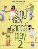 Cristi-Cary-Miller-and-Kathlyn-Reynolds:-Sing-Say-Dance-Play-2-(Klokkenspel-Piano)-(Book)