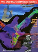 The-Wolf-Marshall-Guitar-Method:-Advanced-Concepts-And-Techniques-(Book-CD)