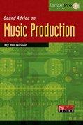 Sound-Advice-On:-Music-Production-(Book-CD-15x23cm)